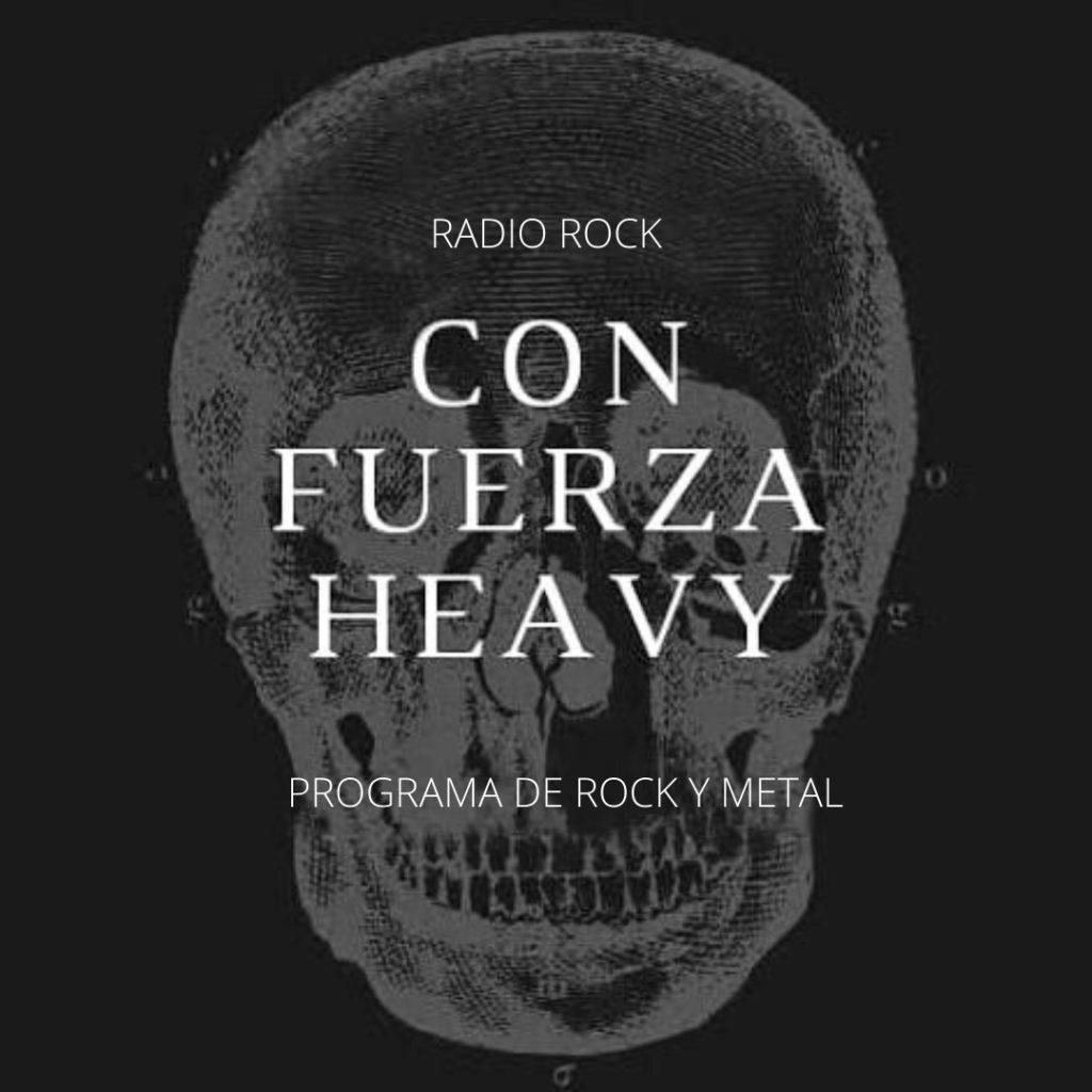 Podcast Con Fuerza Heavy Radio Rock